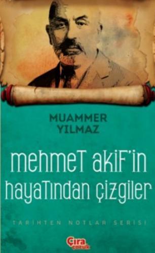 Mehmet Akifin Şahsiyetinden Çizgiler