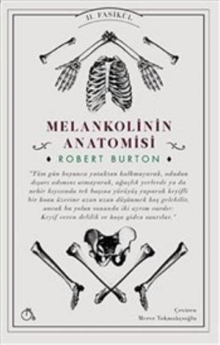 Melankolinin Anatomisi II. Fasikül
