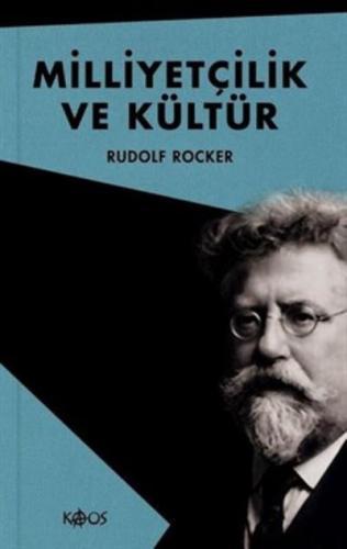Milliyetçilik ve Kültür Rudolf Rocker
