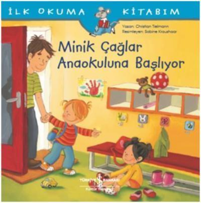 Minik Çağlar Anaokuluna Başlıyor-İlk Okuma Kitabım