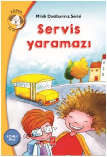 Minik Dostlarımız Serisi - Servis Yaramazı-Konu:Alay