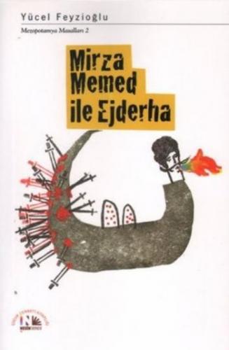 Mirza Memed ile Ejderha Yücel Feyzioğlu