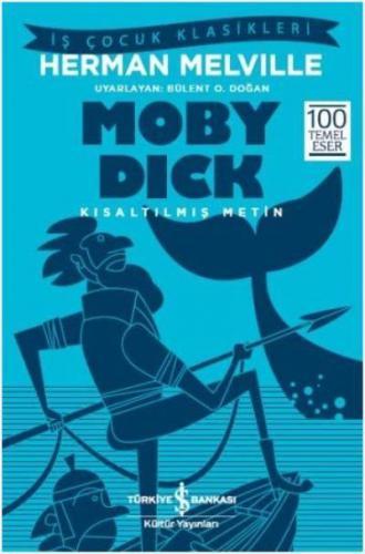 Moby Dick - Kısaltılmış Metin Herman Melville