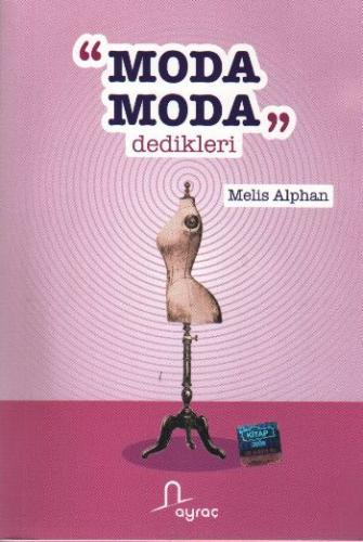 """""""Moda Moda"""" Dedikleri Melis Alphan"""