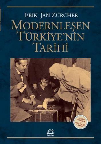 Modernleşen Türkiyenin Tarihi-Gözden Geçirilmiş ve Genişletilmiş Baskı