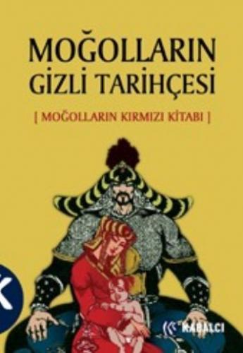 Moğolların Gizli Tarihçesi (Moğolların Kırmızı Kitabı)