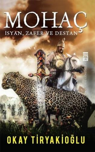 Mohaç-İsyan Zafer ve Destan