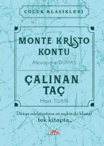 Monte Kristo Kontu - Çalınan Taç Ciltli