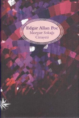 Morgue Sokağı Cinayeti Ciltli Edgar Allan Poe