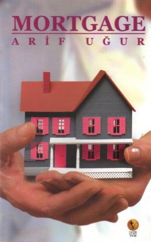 Mortgage Arif Uğur