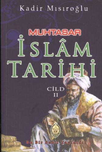 Muhtasar İslam Tarihi (Cild II)