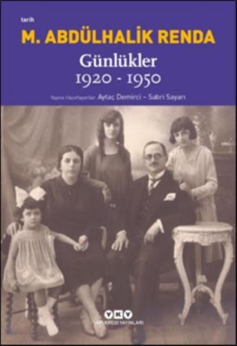Mustafa Abdülhalik Renda Günlükler 1920-1950