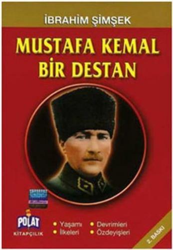 Mustafa Kemal Bir Destan İbrahim Şimşek