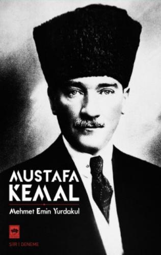 Mustafa Kemal Mehmet Emin Yurdakul