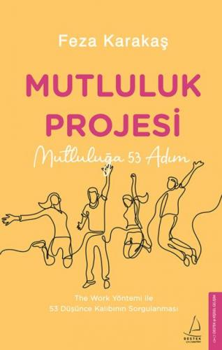 Mutluluk Projesi Feza Karakaş