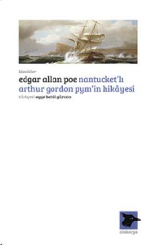 Nantucket'lı Arthur Gordon Pym'in Hikayesi- Edgar Allan Poe