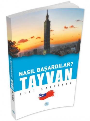 Nasıl Başardılar-Tayvan Zeki Çalışkan