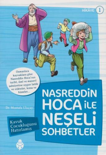 Nasreddin Hoca İle Neşeli Sohbetler 1-Kavuk Çocukluğunu Hatırlamış