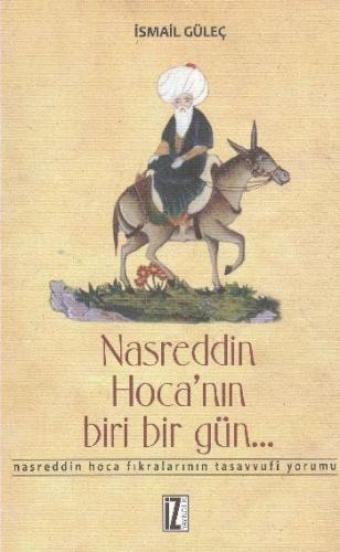 Nasreddin Hocanın Biri Bir Gün