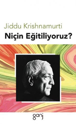 Niçin Eğitiliyoruz Jiddu Krishnamurti