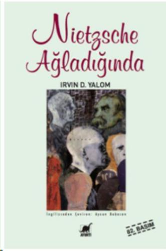 Nietzsche Ağladığında Irvin D. Yalom
