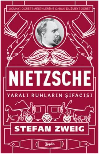 Nietzsche - Yaralı Ruhların Şifacısı