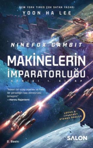 Ninefox Gambit-Makinelerin İmparatorluğu 1. Kitap