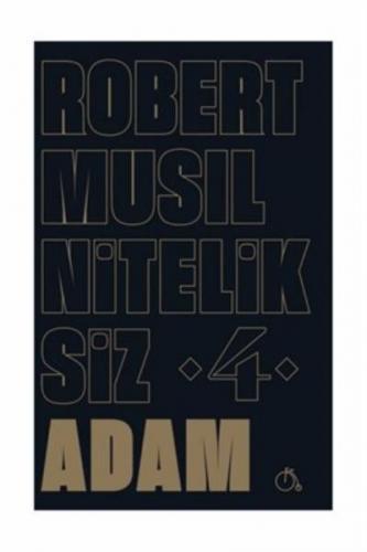 Niteliksiz Adam 4