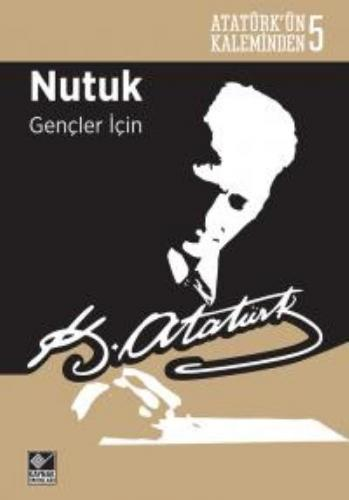 Nutuk Gençler İçin-Atatürkün Kaleminden 5