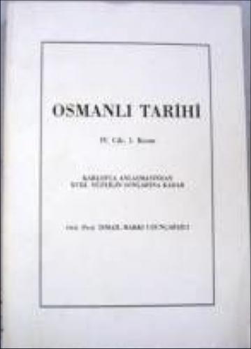 Osmanlı Tarihi IV. Cilt II. Kısım