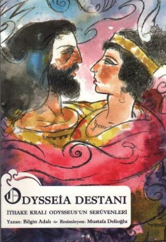 Odysseia Destanı ve İthake Kralı Odysseus'un Serüvenleri