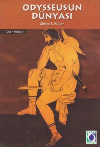 Odysseusun Dünyası Moses I. Finley