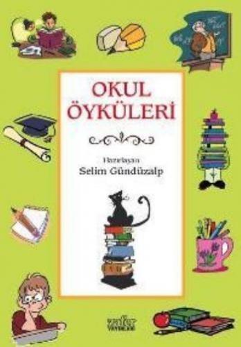 Okul Öyküleri Selim Güzdüzalp