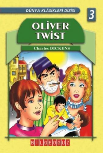Oliver Twist-Dünya Klasikleri 3