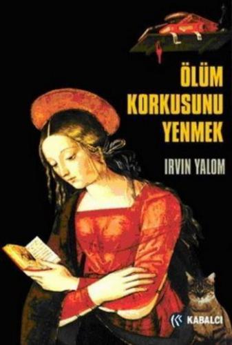 Ölüm Korkusunu Yenmek I.D.Yalom-R.L.Berger