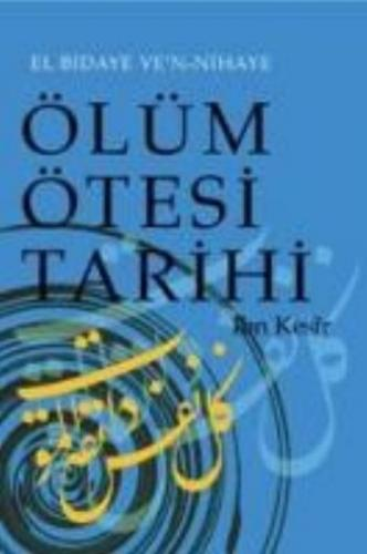 """Ölüm Ötesi Tarihi """"Kıyamet-Ahiret-Cennet-Cehennem"""""""
