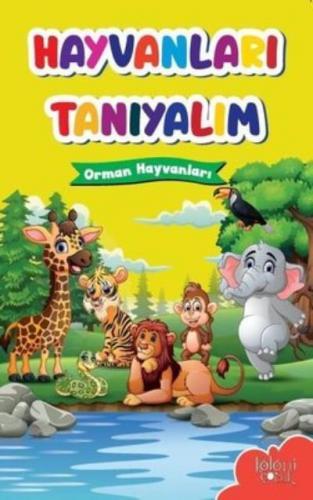 Orman Hayvanları-Hayvanları Tanıyalım Koloni Çocuk Kolektif