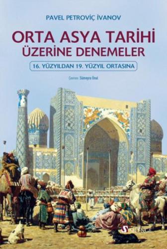 Orta Asya Tarihi Üzerine Denemeler