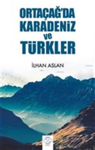 Ortaçağ'da Karadeniz ve Türkler