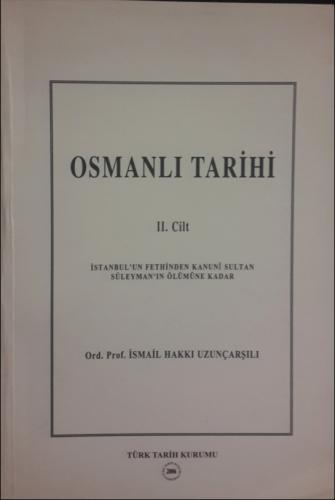 Osmanlı Tarihi II. Cilt