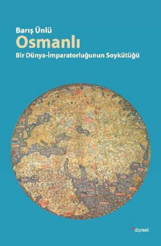 Osmanlı: Bir Dünya-İmparatorluğunun Soykütüğü
