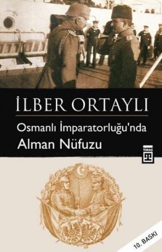 Osmanlı İmparatorluğunda Alman Nüfuzu