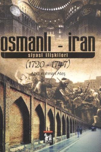 Osmanlı İran Siyasi İlişkiler