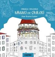 Osmanlı-Selçuklu Mimari ve Çinileri