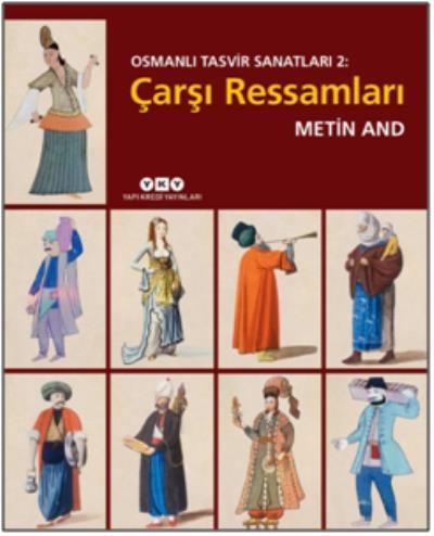 Osmanlı Tasvir Sanatları 2-Çarşı Ressamları %40 indirimli Metin And
