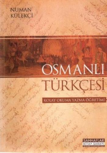 Osmanlı Türkçesi-Kolay Okuma Yazma Öğretimi