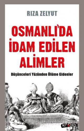 Osmanlıda İdam Edilen Alimler
