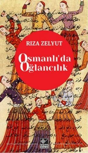 Osmanlıda Oğlancılık
