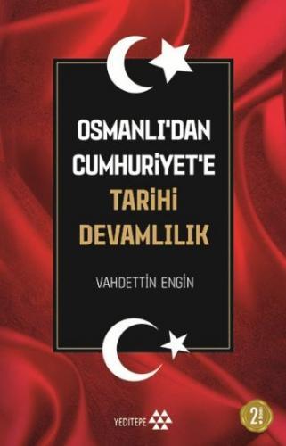 Osmanlıdan Cumhuriyete Tarihi Devamlılık