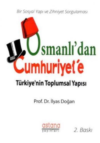 Osmanlıdan Cumhuriyete Türkiyenin Toplumsal Yapısı
